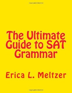 The Ultimate Guide to SAT Grammar by Erica Meltzer