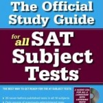 What Are SAT 2 Subject Tests, Who Should Take Them, and Why?